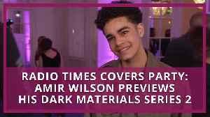 His Dark Materials: Amir Wilson previews series two [Video]