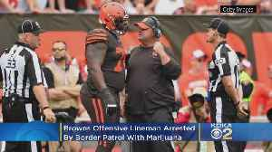 Cleveland Browns Offensive Lineman Greg Robinson Arrested By Border Patrol [Video]