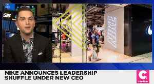 Nike Announces Leadership Shuffle Under New CEO [Video]