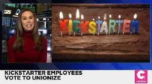 Kickstarter Employees Vote to Unionize [Video]
