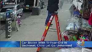 Car Stolen With 11-Year-Old In Backseat, Child Let Go Unharmed [Video]