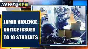 Jamia violence: Delhi police issues notice to 10 students, summons for questioning | Oneindia News [Video]