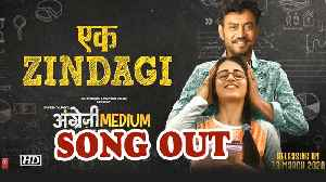 Angrezi Medium song 'Ek Zindagi' out now [Video]