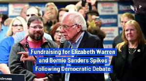 Fundraising for Elizabeth Warren and Bernie Sanders Spikes Following Democratic Debate [Video]