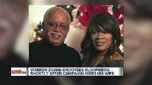 Before scoring Warren Evans' endorsement, Bloomberg campaign hired his wife [Video]