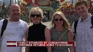 Famil stranded by coronavirus overseas returns home to Michigan [Video]