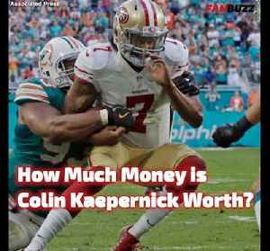 Colin Kaepernick's Net Worth [Video]