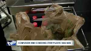 Confusion and concerns over plastic bag ban [Video]