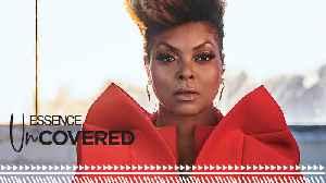 Essence UnCovered- Taraji P Henson [Video]