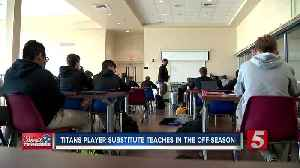 Titans player substitute teaches in the off-season [Video]
