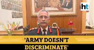 'Army doesn't discriminate soldiers based on religion, gender': Gen Naravane [Video]
