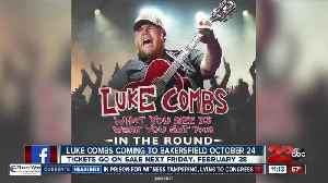 Luke Combs coming to Bakersfield in October [Video]