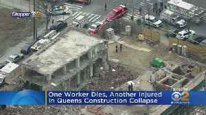One Worker Dies, Another Injured In Queens Construction Collapse [Video]