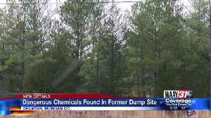 Dangerous Chemicals Found In Former Dump Site [Video]