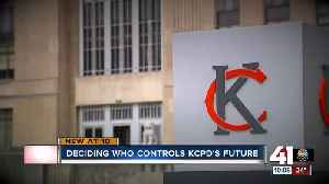 Local or state control? Study to examine possible KCPD change [Video]