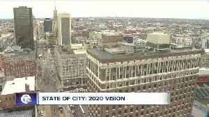 State of the City: 2020 Vision [Video]