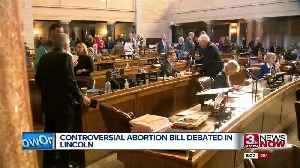 Controversial Abortion Bill Debated in Lincoln [Video]