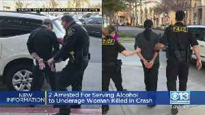 2 Arrested For Serving Alcohol To Underage Woman Killed In Crash [Video]