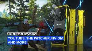 This Week in Gaming: YouTube, The Witcher, Nvidia and more! [Video]
