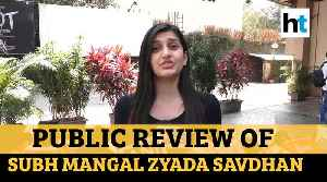 Public review of Ayushmann Khurrana starrer Shubh Mangal Zyada Saavdhan [Video]