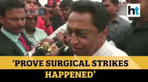 'Has anyone seen photos of surgical strikes?': Kamal Nath questions Modi govt [Video]