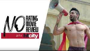 Movie Review Shubh Mangal Zyada Saavdhan Final [Video]