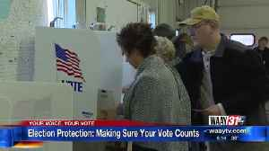 Election Protection: Making Sure Your Vote Counts [Video]