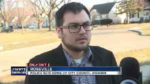 Michigan State Police raid home of Roseville council member in possible drug case [Video]