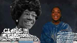 Class In Session-Shirley Chisholm [Video]