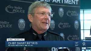 Long time Oro Valley Police Chief retires [Video]
