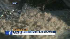 Glendale police officer hurt after being exposed to fentanyl during a call [Video]