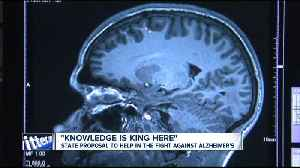 State proposal to help in the fight against Alzheimer's [Video]