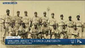 Drillers Jersey To Honor Juneteenth, Remembering Black Semi-Pro Team [Video]
