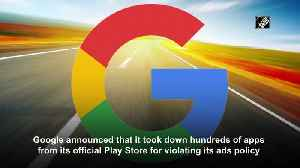 Google Play Store removes 600 apps over mobile ad fraud [Video]