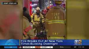 Fire Breaks Out At New York Times Building [Video]
