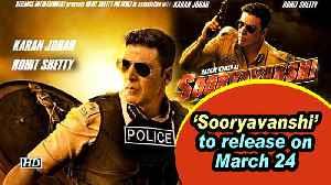 'Sooryavanshi' to release on March 24 [Video]