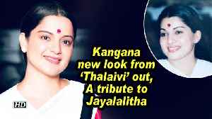 Kangana new look from 'Thalaivi' out , A tribute to Jayalalitha [Video]