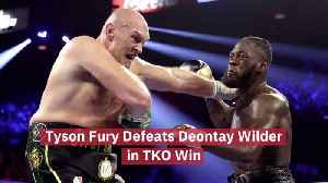 Tyson Fury Defeats Deontay Wilder [Video]