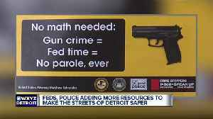 Feds, police adding more resources to make the streets of Detroit safer [Video]