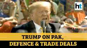 Namaste Trump: US President on Pakistan, defence & trade talks with India [Video]