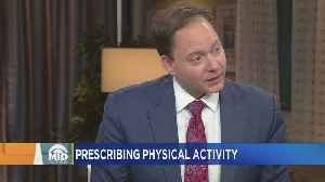 New Push For Pediatricians To Prescribe Physical Activity [Video]