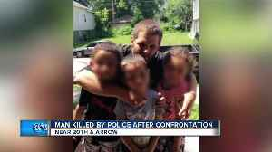 Man killed by police after confrontation [Video]