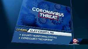 3 in Clay County being monitored for coronavirus [Video]