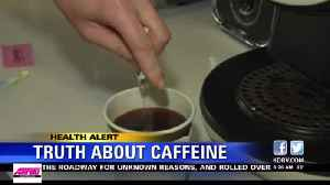 Health alert: Is caffeine really healthy for you? [Video]