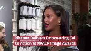 Rihanna Delivers NAACP Image Awards Speech [Video]