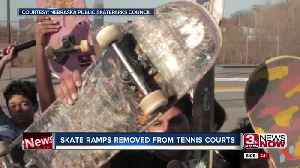 Skate ramps removed from tennis courts [Video]
