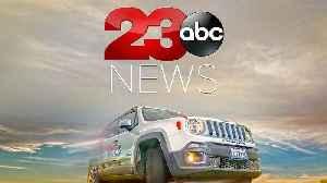 23ABC News Latest Headlines | February 24, 11pm [Video]