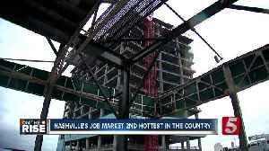 Nashville has second-hottest job market in US [Video]