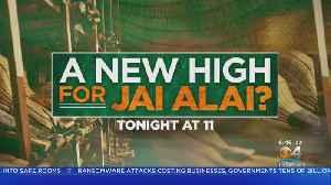 A New High For Jai Alai [Video]