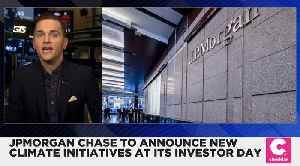 JPMorgan Chase to Announce Climate Initiatives at Investor Day [Video]